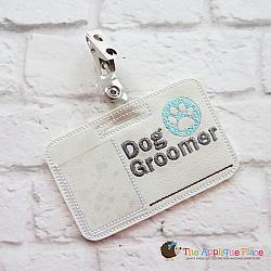 ITH - Dog Groomer Badge ID Tag